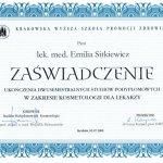 2008 Dr Emilia Sitkiewicz - ukończenie studiów w zakresie kosmetologii dla lekarzy