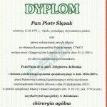 2009 Piotr Ślęzak - tytuł specjalisty w dziedzinie: chirurgia ogólna