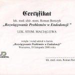 2000 Udział w kursie pt.: Rozwiązywanie problemów w endodoncji