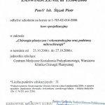 2006 Chirurgia plastyczna i rekonstrukcyjna oraz podstawy mikrochirurgii - kurs specjalistyczny