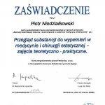 2008 Przegląd substancji do wypełnień w medycynie i chirurgii estetycznej - zajęcia teoretyczno-praktyczne