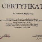 2001 Certyfikat uczestnictwa w konferencji szkoleniowej z zakresu Wczesnego Wykrywania Nowotworów Złośliwych