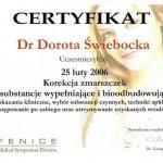 2006 Uczestnictwo w kursie pt.: Korekcja zmarszczek - substancje wypełniające i bioodbudowujące