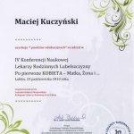 2010 Po pierwsze KOBIETA - Matka, Żona i ... IV Konferencja Naukowa Lekarzy Rodzinnych Lubelszczyzny