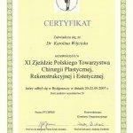 2007 Certyfikat uczestnictwa w XI Zjeździe Polskiego Towarzystwa Chirurgii Plastycznej, Rekonstrukcyjnej i Estetycznej
