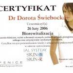 2006 Uczestnictwo w kursie pt.: Biorewitalizacja IAL SYSTEM: SKIN-B i SKIN-R