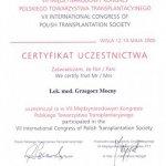 2005 Certyfikat uczestnictwa w VII Międzynarodowym Kongresie Polskiego Towarzystwa Transplantacyjnego
