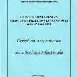 2003 I Polska Konferencja Medycyny Przeciwstarzeniowej w Warszawie 2003