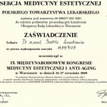 2009 Uczestnictwo w IX Międzynarodowym Kongresie Medycyny Estetycznej i Anti-Aging