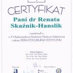 Dermatochirurgia Estetyczna- X Międzynarodowa Konferencja Naukowo-Szkoleniowa Polskiego Towarzystwa Lekarskiego. Warszawa