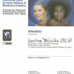 2011 Certyfikat za uczestnictwo w XXXII Kongresie Medycyny Estetycznej
