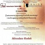 2009 Uczestnictwo w sympozjum pt.: Zastosowania najnowszych technik mezoterapii i niechirurgicznej redukcji tkanki tłuszczowej