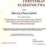2010 Maciej Charaziński - uczestnictwo w kursie pt.: Niechirurgiczne usuwanie miejscowego nadmiaru tkanki tłuszczowej. Prezentacja preparatów o działaniu adipocytolitycznym